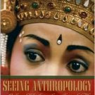 Seeing Anthropology: Cultural Anthropology Through Film / Edition 3 by Karl Heider  0205389120