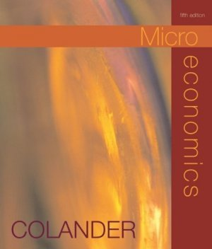 Microeconomics 5th by David C. Colander 007288326X