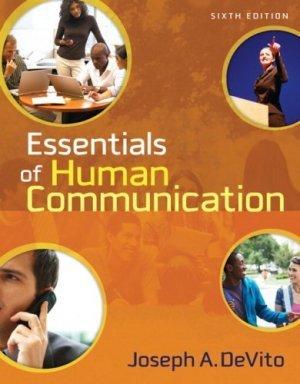 Essentials of Human Communication 6th by Joseph A. DeVito 0205491464