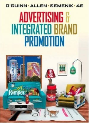Advertising and Integrated Brand Promotion 4th by Thomas O'Guinn 0324289561