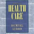 Introduction to Health Care by Lee Haroun 0766814408