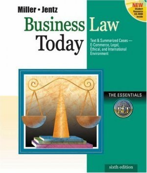 Business Law Today: The Esssentials 6th by Roger LeRoy Miller 0324120966