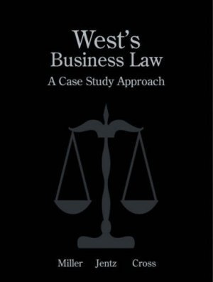 West's Business Law: A Case Study Approach by Frank B. Cross 0324160968