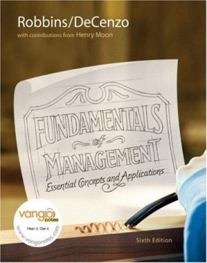 Fundamentals of Management: Essential Concepts and Applications 6th by Robbins 0136007104