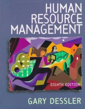 Human Resource Management 8th by Gary Dessler 0130141240
