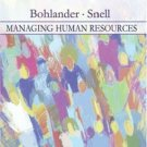 Managing Human Resources 14th by George W. Bohlander 0324314639