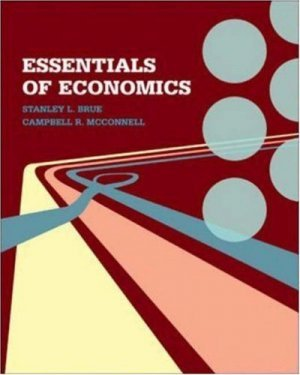Essentials of Economics by Stanley L. Brue 0073019674
