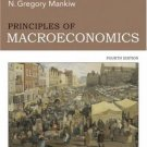 Principles of Macroeconomics 4th by N. Gregory Mankiw 0324236956
