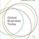 Global Business Today 5th by Charles W. L. Hill 0073210544