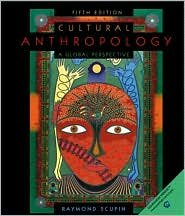 Cultural Anthropology: A Global Perspective / Edition 5 by Raymond Scupin 0130979546