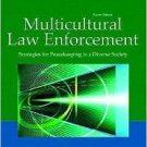 Multicultural Law Enforcement by Aaron T. Olson / Edition 4 0131571311