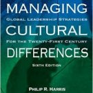 Managing Cultural Differences by / Edition 6 by Philip R. Harris 0750677368