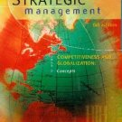 Strategic Management: Competitiveness and Globalization Concepts 6th by Hitt 0324230958