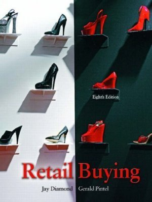 Retail Buying (8th Edition) Jay Diamond 013159236X BW