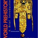 World Prehistory: A Brief Introduction / Edition 7 by Brian M. Fagan 0132257084