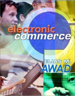 Electronic Commerce Elias M. Awad 0130193224