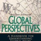Global Perspectives A Handbook for Understanding Global Issues (2nd) Ann Kelleher 0131892606
