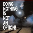 Doing Nothing is NOT an Option! : Facing the Imminent Labor Crisis by Critchley 0324223269