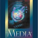 The Media of Mass Communication by John Vivian 0205322611