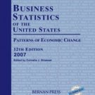 Business Statistics of the United States, 2007 by Strawser 1598880780