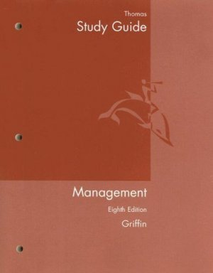 Management, Eighth Sudy Guide Edition by Ricky W. Griffin 0618354611
