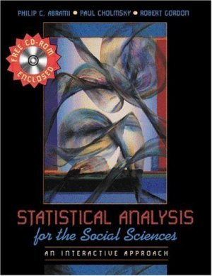 Statistical Analysis for the Social Sciences : An Interactive Approach by Cholmsky 0205294936