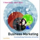 Business Marketing Connecting Strategy Relationships and Learning 2nd by Dwyer 0072410639