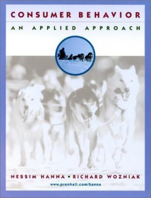 Consumer Behavior : An Applied Approach 2nd by Nessim Hanna 0130895024