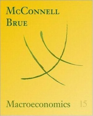 Macroeconomics 15th by Campbell R. McConnell 007249851X