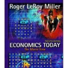 Economics Today : The Macro View 12th by Roger LeRoy Miller 0321150600