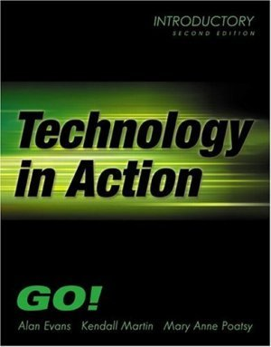 Technology In Action- Introductory 2nd by Alan Evans 0131489054
