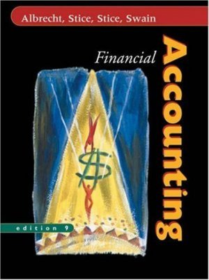 Financial Accounting 9th by Earl K. Stice 0324206747