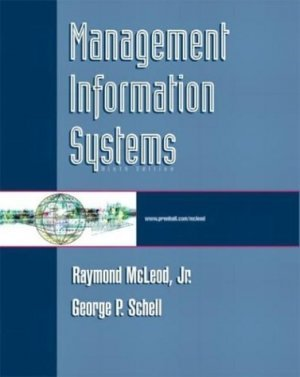 Management Information Systems 9th by George Schell 0131406612