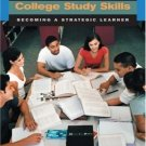 College Study Skills : Becoming a Strategic Learner 5th by Blerkom 0534645402
