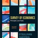 Survey of Economics : Principles and Tools 2nd Edition by Arthur O'Sullivan 0131439693