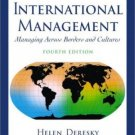 International Management : Managing Across Borders and Cultures 4th by Helen Deresky 0130090530