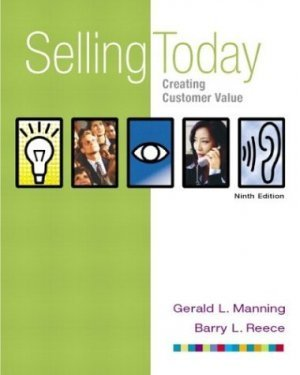 Selling Today : Creating Customer Value 9th by Barry L. Reece 0131009524