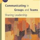 Communicating in Groups and Teams : Sharing Leadership 4th by Donald Lumsden 0534515460