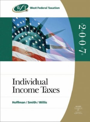 West Federal Taxation 2007 30th by Eugene Willis 0324399618