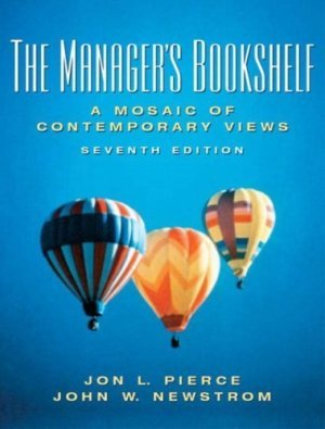 Managers Bookshelf : A Mosaic of Contemporary Views 7th by John Newstrom 0131490346