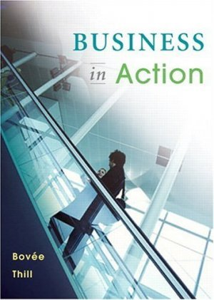 Business in Action 3rd by Courtland L. Bovee 0131492667