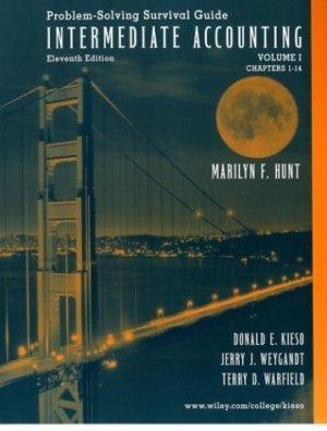 Intermediate Accounting, Chapters 1-14 by Donald E. Kieso 0471226408
