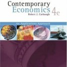 Contemporary Economics 4th by Robert Carbaugh 0324314620