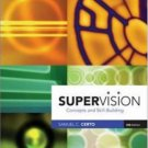 Supervision : Concepts and Skill-Building 5th by Samuel Certo 0072987529