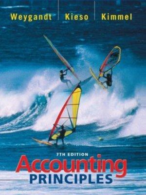 Accounting Principles 7th by Donald E. Kieso 0471448575