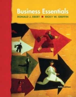 Business Essentials 5th by Ricky W. Griffin 0131441582