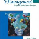 Management : Meeting and Exceeding Customer Expectations 8th by Gemmy S. Allen 0324259131