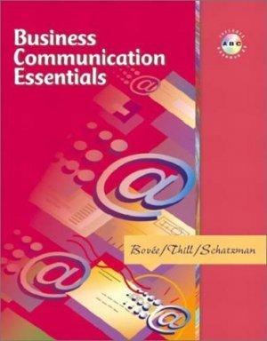 Business Communication Essentials by Barbara E. Schatzman 0130475483