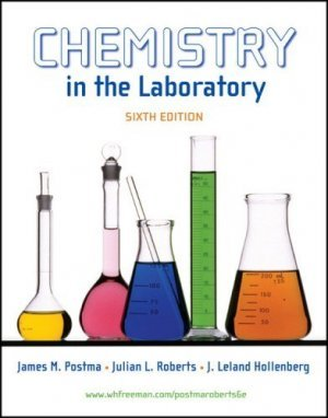 Chemistry in the Laboratory 6th edition by James M. Postma 0716796066