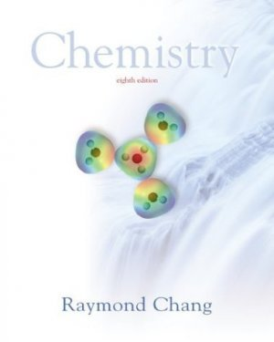 Chemistry, Eighth Edition Raymond Chang 0072512644